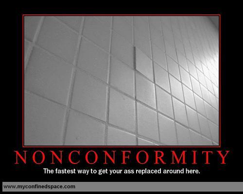 You must conform!
