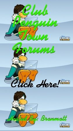 CLUB PENGUIN TOWN FORUMS